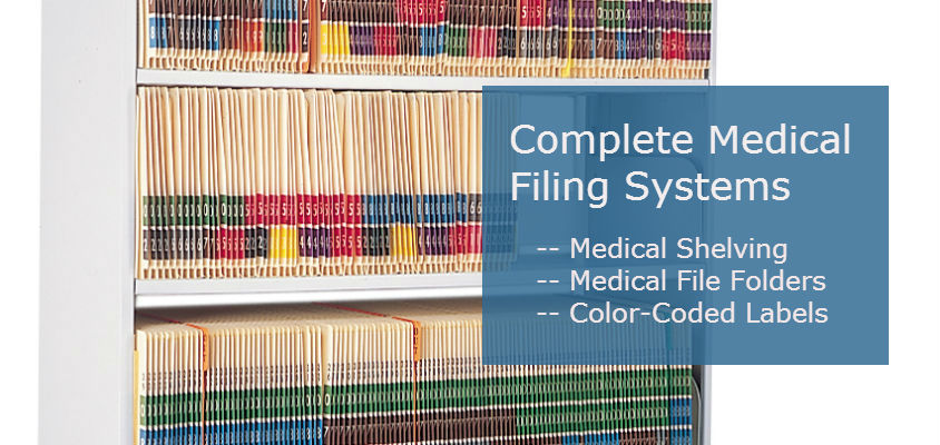 Medical Filing -- Shelving, File Folders, Color-Coded Labels